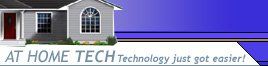 At Home Tech - Click image to go home.